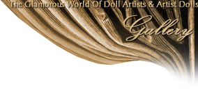 Doll Artists of The Doll Empire presents The Glamorous World Of Doll Artists and Artist Dolls