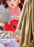 The Doll Empire presents The Glamorous World of Doll Artists and Artist Dolls with high quality graphics of one of a kind OOAK studio artist original dolls, limited edition artist dolls and artist edition dolls in porcelain, bisque, resin, vinyl, silicone, wax over porcelain.